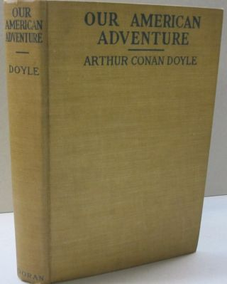 Our American Adventure. Arthur Conan Doyle.