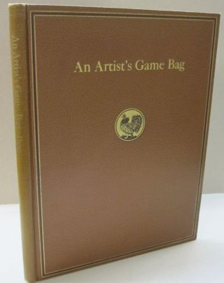 An Artist's Game Bag. Lynn Bogue Hunt