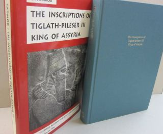 The Inscriptions of Tiglath-Pileser III King of Asyria. H. Tadmor