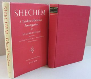 Shechem; A Traditio-Historical Investigation. Eduard Nielsen.