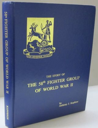The Story of the 58th Fighter Group of World War II.