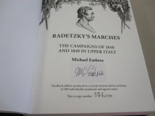 Radetzky's Marches: The Campaigns of 1848 and 1849 in Upper Italy.