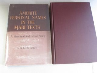 Amorite Personal Names in the Mari Texts` ; A Structural and Lexical Study. Herbert B. Huffmon.