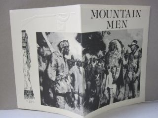 Mountain Men; An Informal Bibliography. Camille E. Cazedessus II