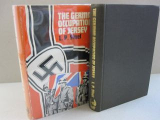 The German Occupation of Jersey. L P. Sinel