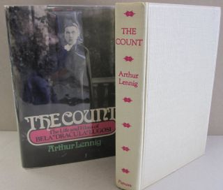 "The Count; The Life and Films of Bela ""Dracula"" Lugosi. Arthur Lennig"