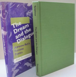 The Dream and the Dialogue Adrienne Rich's Feminist Poetics. Alice Templeton.