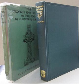 The Crosses and Culture of Ireland. Arthur Kingsley Porter.