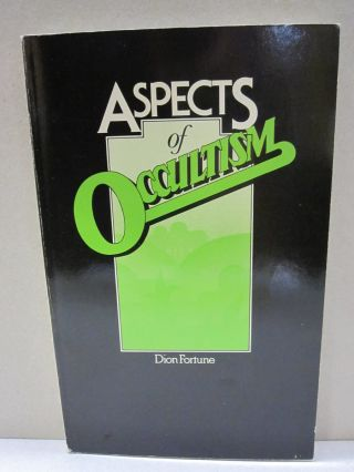 Aspects of Occultism. Dion Fortune