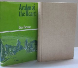 Avalon of the Heart. Dion Fortune