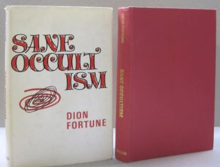 Sane Occultism. Dion Fortune