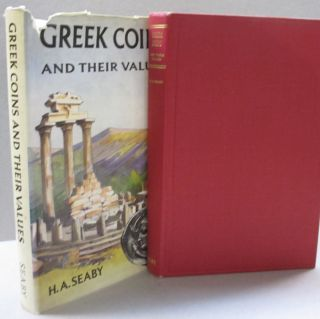 Greek Coins and Their Values. H A. Seaby