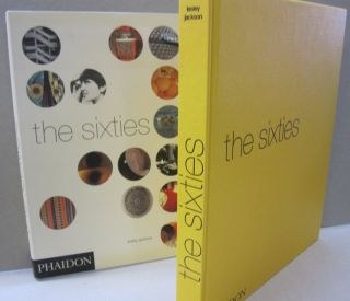 The Sixties Decade of Design Revolution. Lesley Jackson.