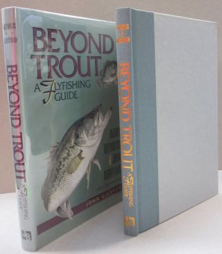 Beyond Trout: A Flyfishing Guide. Barry, John Reynolds Berryman
