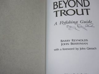 Beyond Trout: A Flyfishing Guide.
