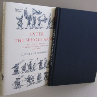 Enter the Whole Army: A Pictorial Study of Shakespearean Staging, 1576-1616. C. Walter Hodges