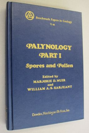 Palynology, Part I Spores and Pollen. Marjorie D. Muir