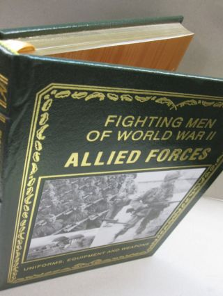 Fighting Men of World War II Allied Forces; Uniforms, Equipment & Weapons. David Miller.