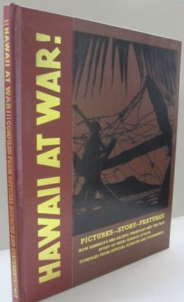 Hawaii at War!; Pctures Story Features How America's Mid-Pacific Territory met the Test Story of...