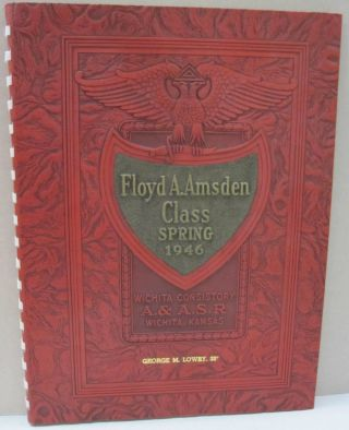 Floyd A. Amsden Class; Ancient and Accepted Scottish Rite