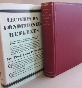 Lectures on Conditioned Reflexes; Twenty-five years of Objective Study of the Higher Nervous...