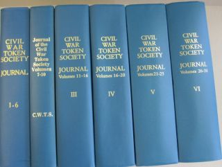 Civil War Token Society Journal; Six volumes. Melvin Fud