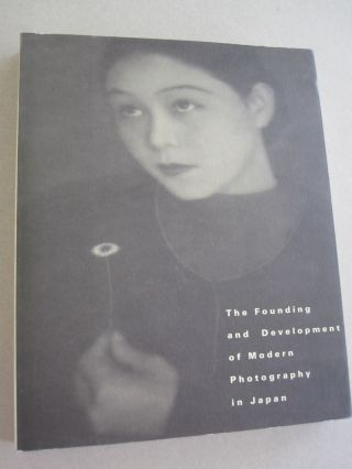 The Founding and Development of Modern Photography in Japan. Okatsuka Akiko
