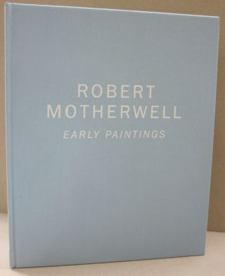 Robert Motherwell Early Paintings