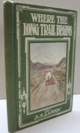 Where the Long Trail Begins. S S. Lappin