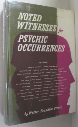 Noted Witnesses for Psychic Occurences. Walter Franklin Prince