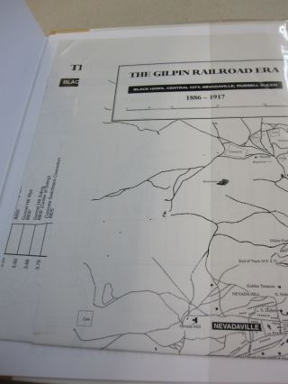 The Gilpin Railroad Era: Black Hawk, Central City, Nevadaville and Russell Gulch.