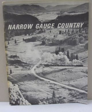 Narrow Gauge Country. Richard F. Lind