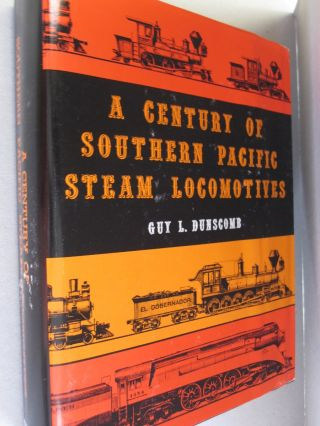 A Century of Southern Pacific Steam Locomotives 1862-1962.