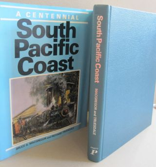 South Pacific Coast. a Centennial. Bruce A., Richard MacGregor Truesdale