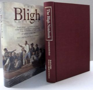The Bligh Notebook: Rough Account, Lieutenant Wm Bligh's Voyage in the Bounty's Launch from the Ship to Tofua & from Thence to Timor, 28 April to 14 June 1789 with a draft list of teh Bounty mutineers. John Bligh.
