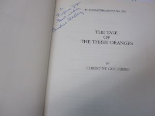 The Tale of the Three Oranges Folklore Fellows Communications No. 263.
