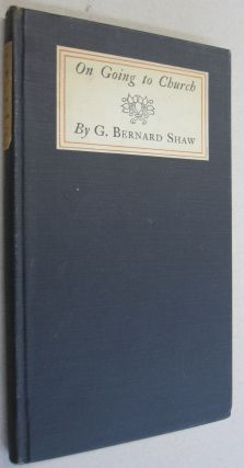 On Going ot Church. George Bernard Shaw