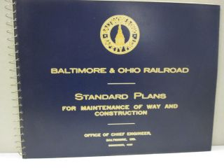 Baltimore & Ohio Railroad Standard Plans for Maintenance of Way and Construction