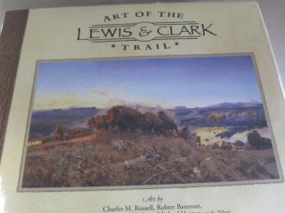 Art of the Lewis & Clark Trail. Jeff Evenson
