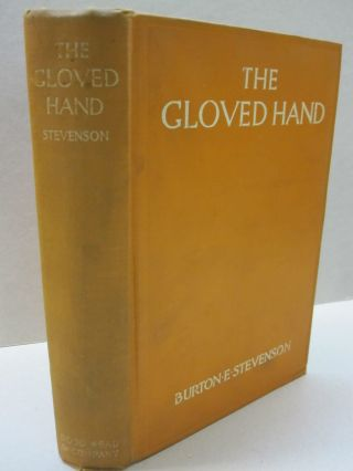 The Gloved Hand. Burton E. Stevenson