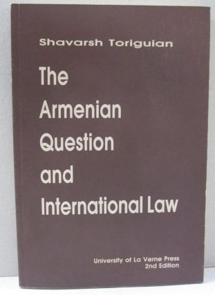 The Armenian Question and International Law. Shavarsh Toriguian