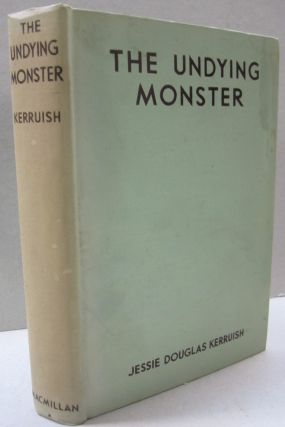 The Undying Monster; A Tale of the Fifth Dimension. Jessie Douglas Kerruish