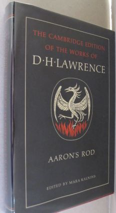 Aaron's Rod (The Cambridge Edition of the Works of D. H. Lawrence). D. H. Lawrence