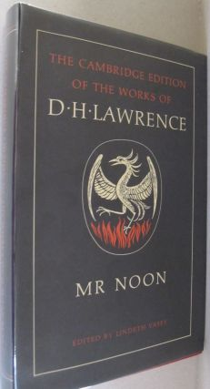Mr Noon (The Cambridge Edition of the Works of D. H. Lawrence). D. H. Lawrence