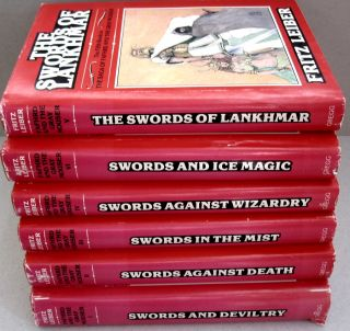The Saga of Fafhrd and the Gray Mouser 6 volume set: Swords and Deviltry, Swords Against Death, Swords in the Mist, Swords Against Wizardry, The Swords of Lankhmar, Swords and Ice Magic.