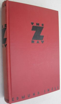 The Z Ray. Edmund Snell