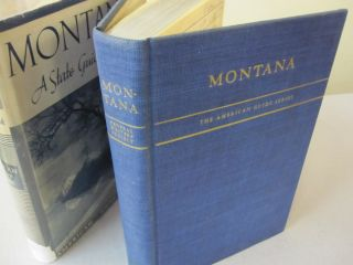 Montana; A State Guide Book. Federal Writers' Project, WPA