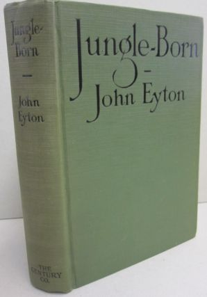 Jungle-Born. John Eyton