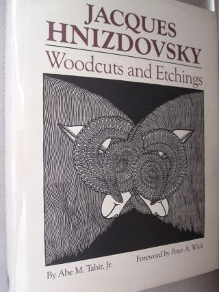 Jacques Hnizdovsky Woodcuts and Etchings. Abe M. Tahir