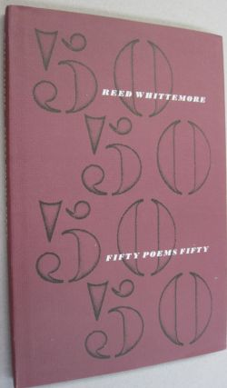 Fifty Poems Fifty. Reed Whittemore